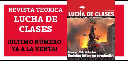 Revista Teórica Lucha de Clases